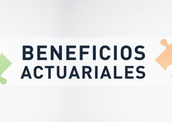 Beneficios Actuariales | ACTUARIA